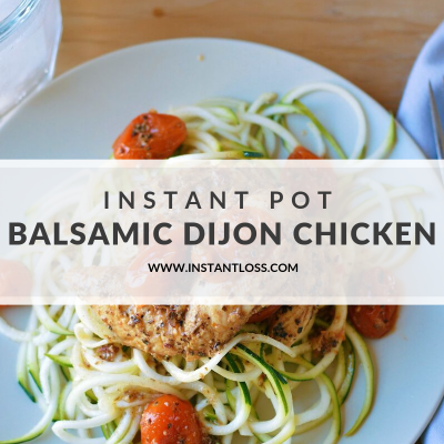 Instant Pot Balsamic Dijon Chicken