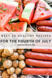 Best 20 Healthy Recipes for the Fourth of July instantloss.com