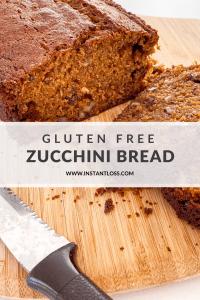 Gluten Free Zucchini Bread instantloss.com
