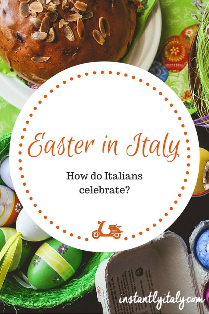 Easter in Italy: how Italians celebrate at this time of the year