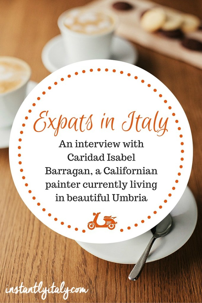 Expats in Italy: hangin' out with Caridad Isabel Barragan