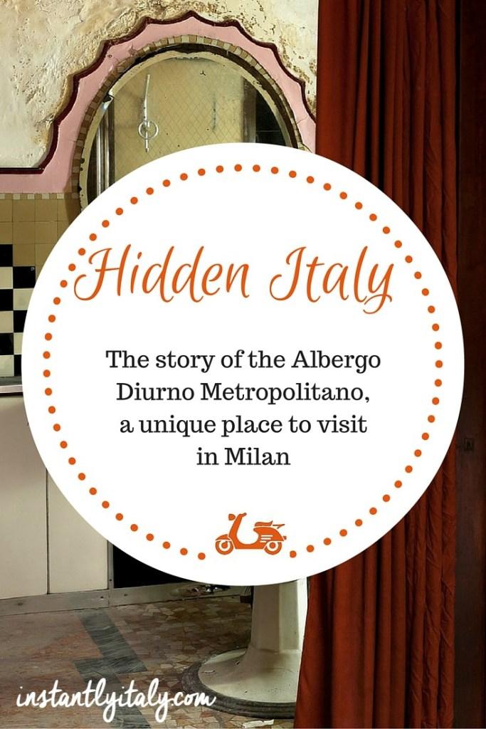 Hidden in Italy: Albergo Diurno Metropolitano, a unique place to visit in Milan