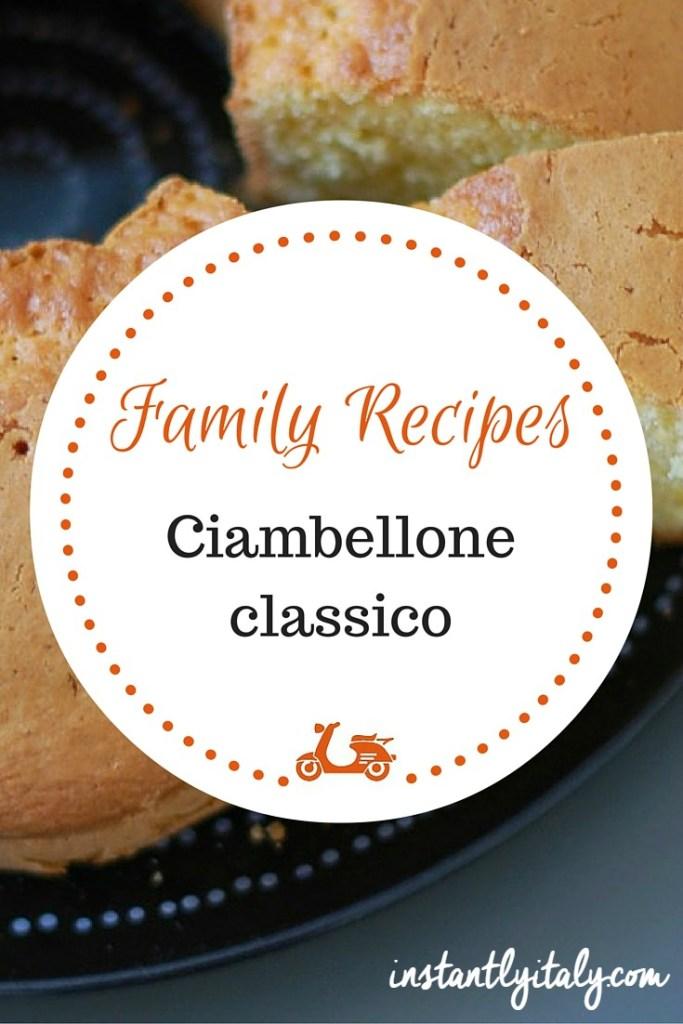 [Family Recipes] Ciambellone classico
