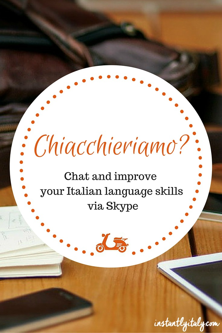 Chiacchieriamo: improve your Italian via Skype