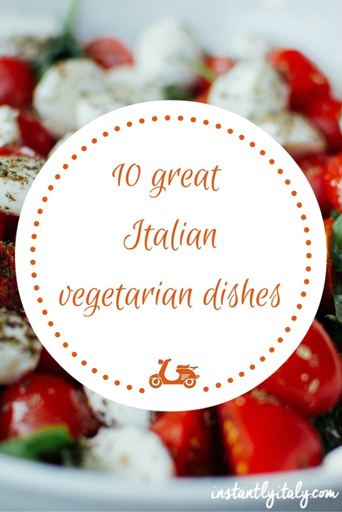 10 great Italian vegetarian dishes