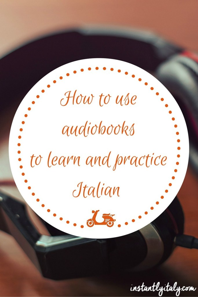 If you are looking for some resources to practice your Italian, you can use audiobooks, which are a great way to improve your pronunciation in Italian and your comprehension skills as well.