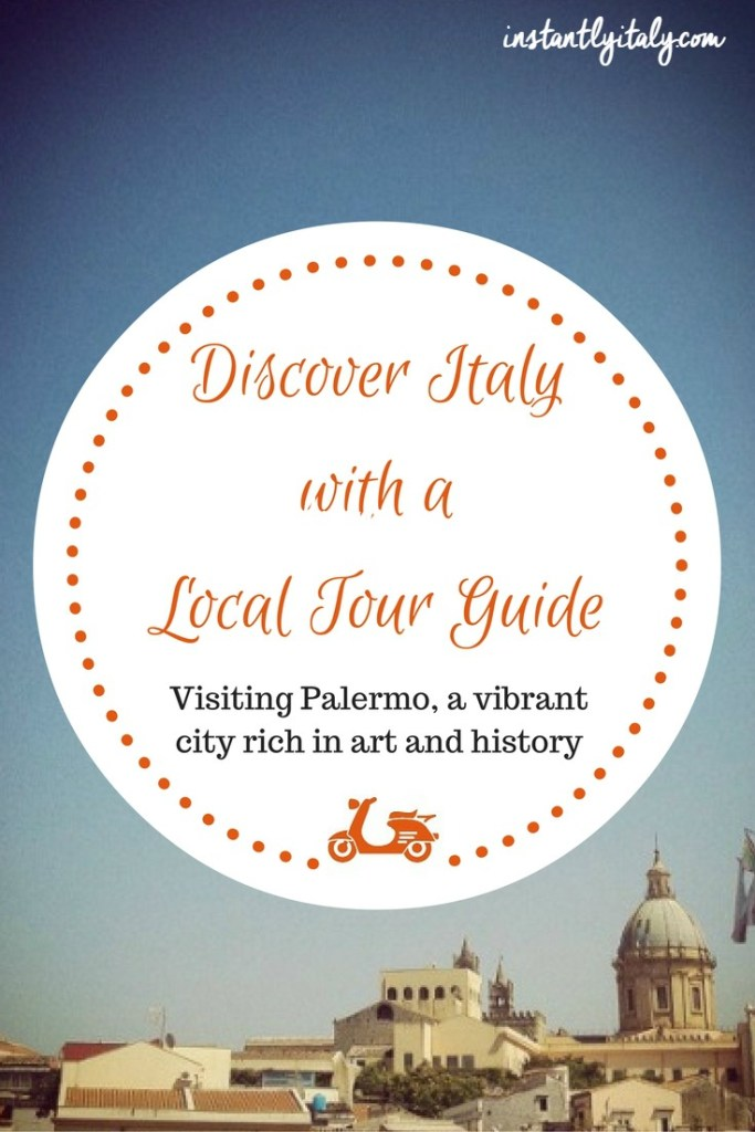 [Discover Italy with a Local Tour Guide] Visiting Palermo with Raffaella Saba