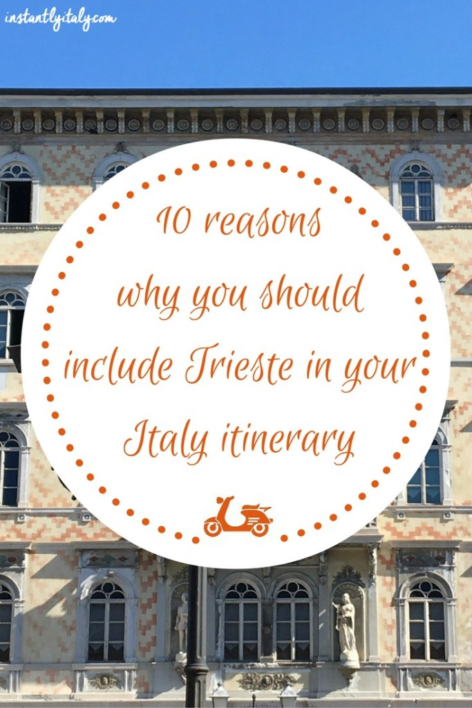 Trieste is such an amazing city you should absolutely include it in your Italian itinerary. In this post, I tell you 10 reasons why adding it to your travel itinerary would be a great idea.