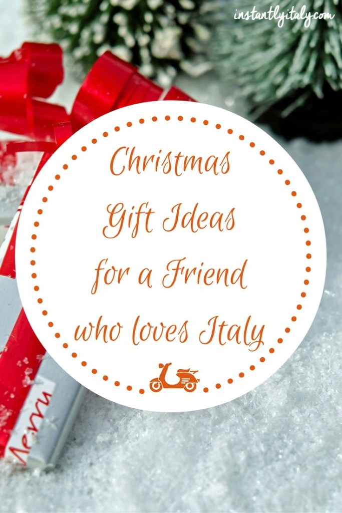 Christmas Gifts For A Friend Who Loves Italy (Or For Yourself, Why Not?)