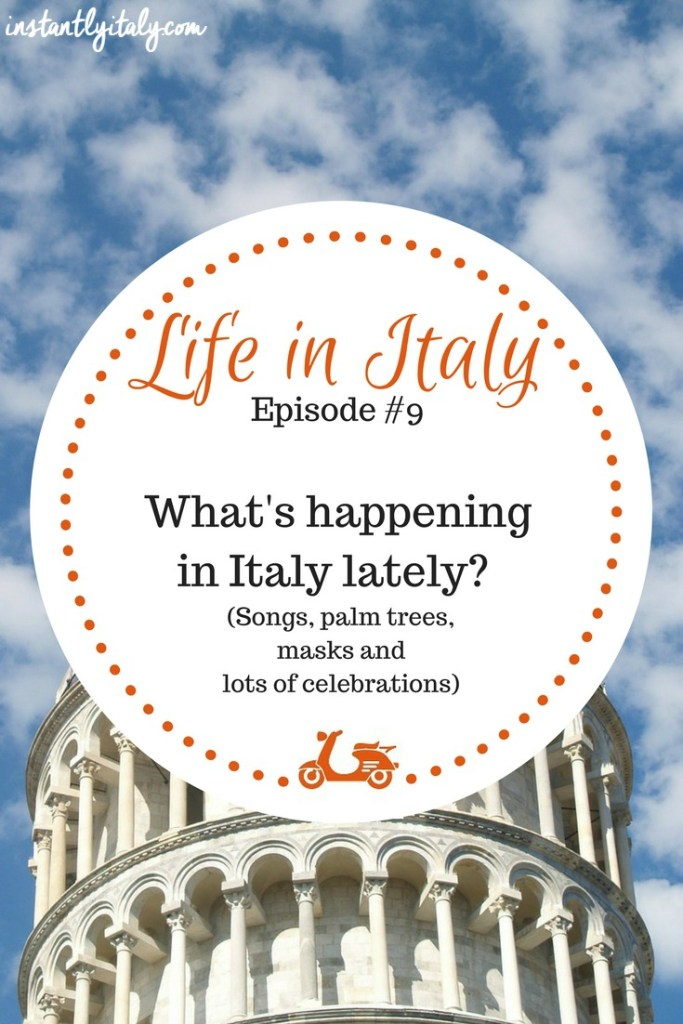 [Life in Italy – Episode #9] February 2017