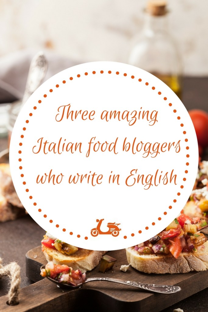 Finding Italian food blogs written in English can be quite of a challenge. If you are looking for Italian recipes in English, in this post you'll find three amazing food bloggers who post genuine Italian recipes and who write in English as well.