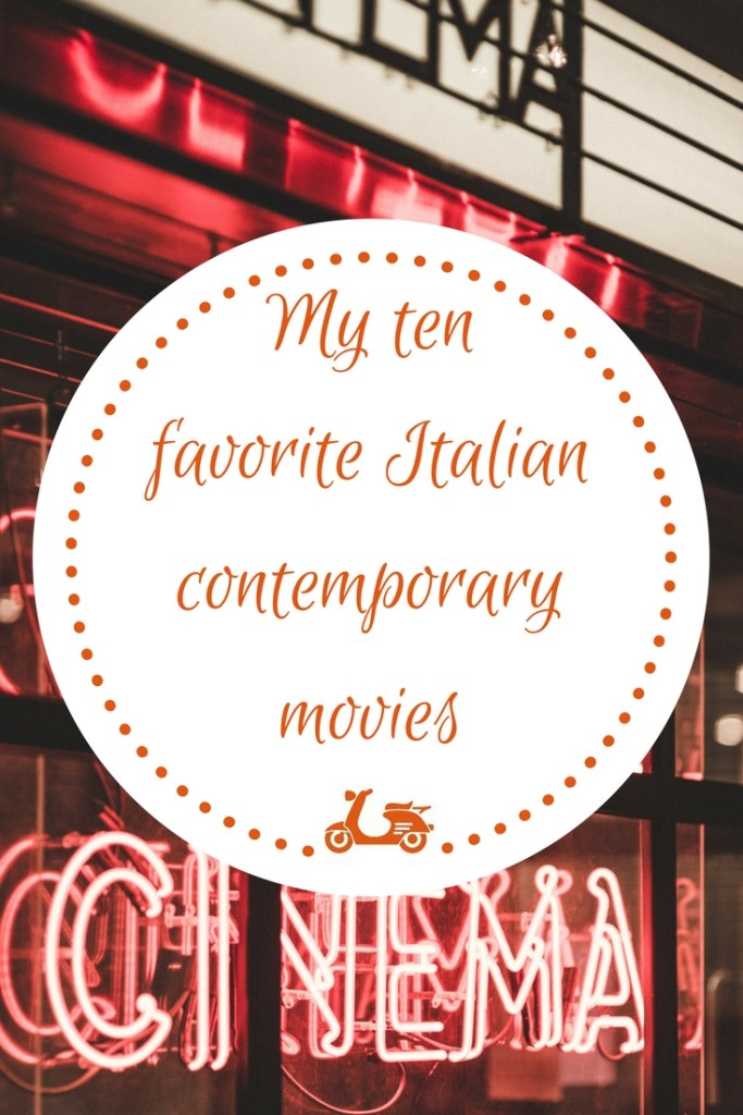 Are you Looking for Some Good Italian Movies? Here Are Ten of My Favorites