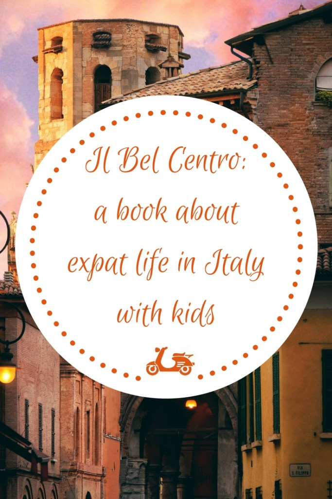 Il Bel Centro by Michelle Damiani is a book by Michelle Damiani about moving to Italy with kids and living expat life as a family. A truly amazing and sincere memoir!