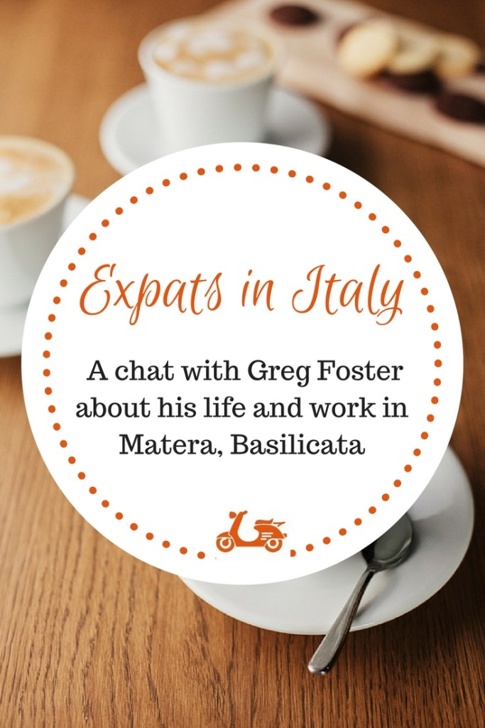 In this interview for my expats in Italy section, I chat with Greg Foster of Agriturismo La Lucana about life in Matera and how is living in Italy as an expat.