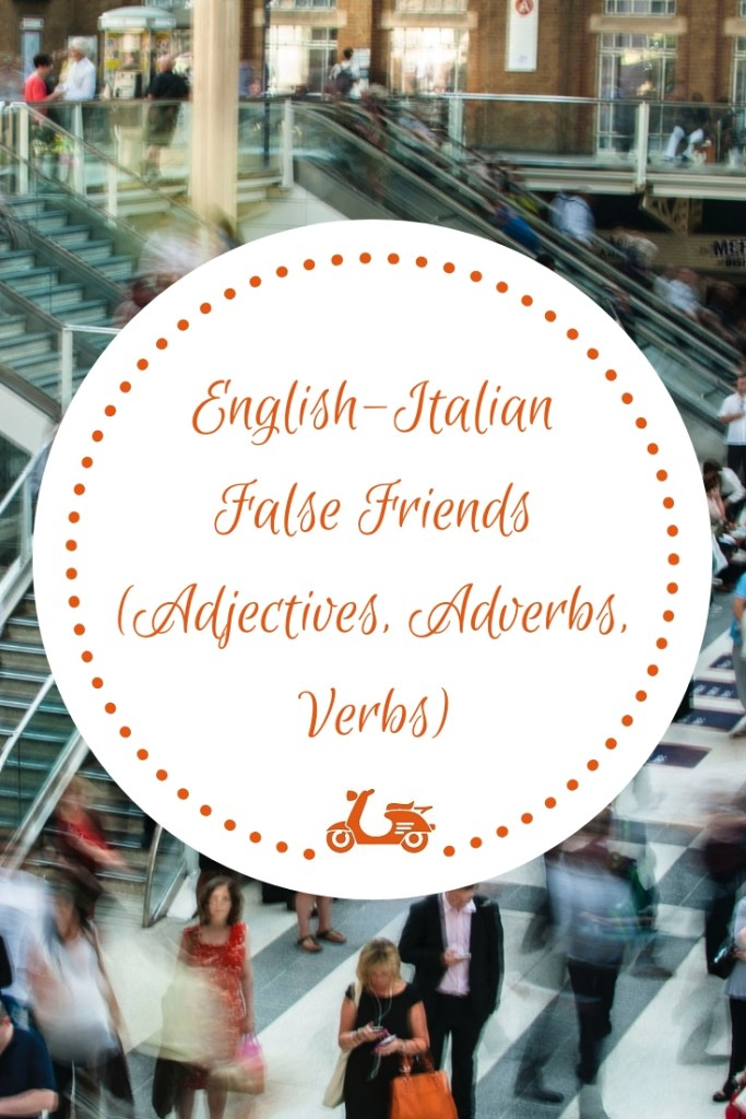 This post is about Italian language for English speakers and focuses on the problems English natives have with false friends when they speak Italian