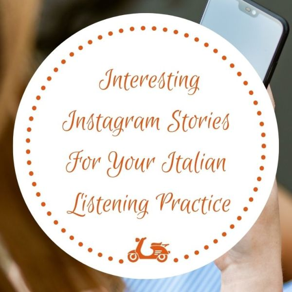 Instagram Stories are a perfect tool to practice languages. In this post, you'll find some interesting profiles to use for your Italian listening practice