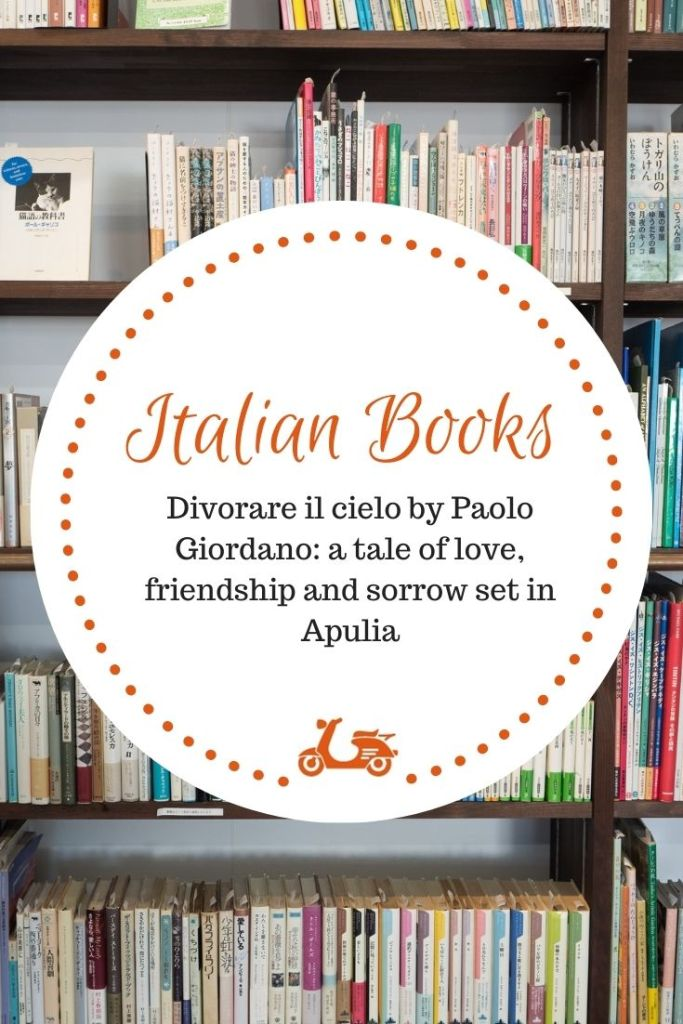 Novels set in Italy: Divorare il cielo by Paolo Giordano