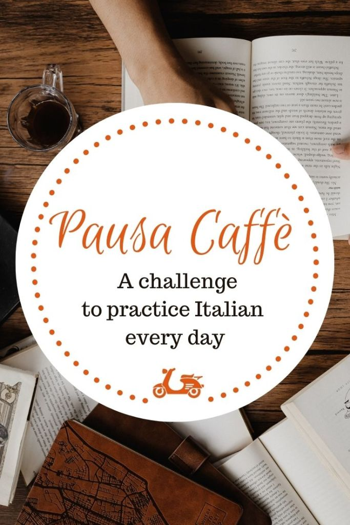 Pausa Caffè, a challenge to speak Italian every day for a month is back!