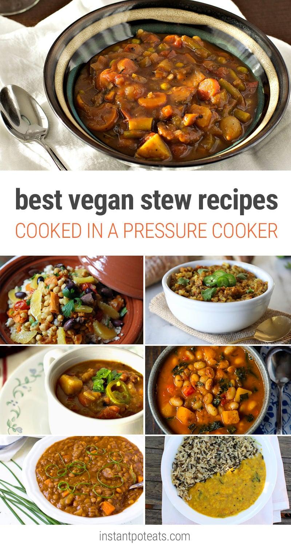 Best Vegan Stew Recipes In A Pressure Cooker