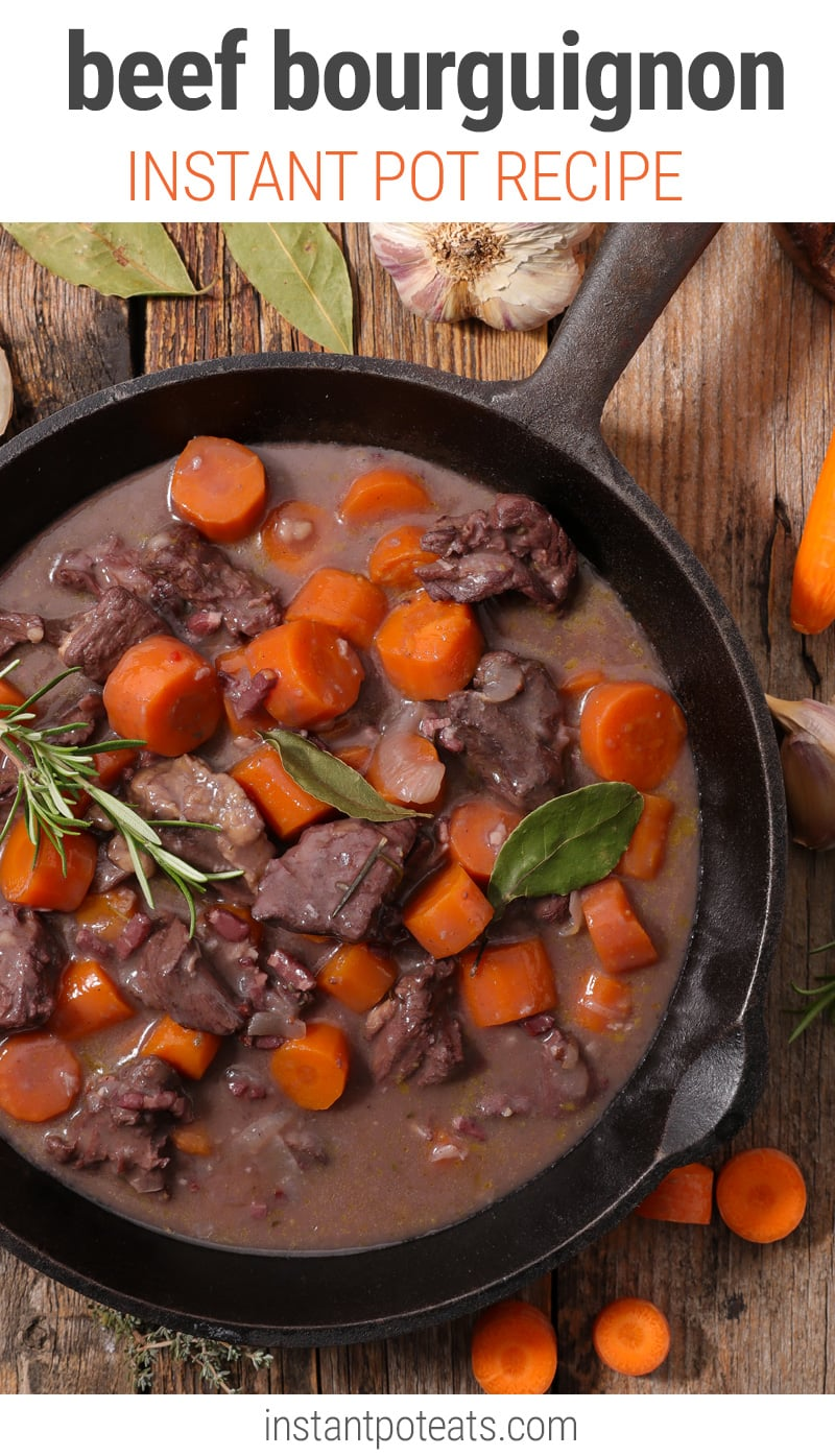 Instant Pot Beef Bourguignon Red Wine Braised Beef Stew