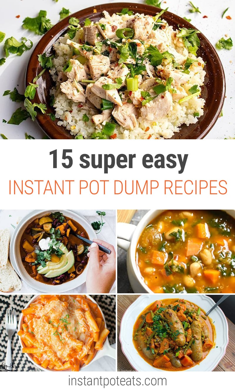 15 Super Easy Instant Pot Dump Recipes | #easydinner #pressurecooking #soups #chicken #rice #pasta #fastmeals