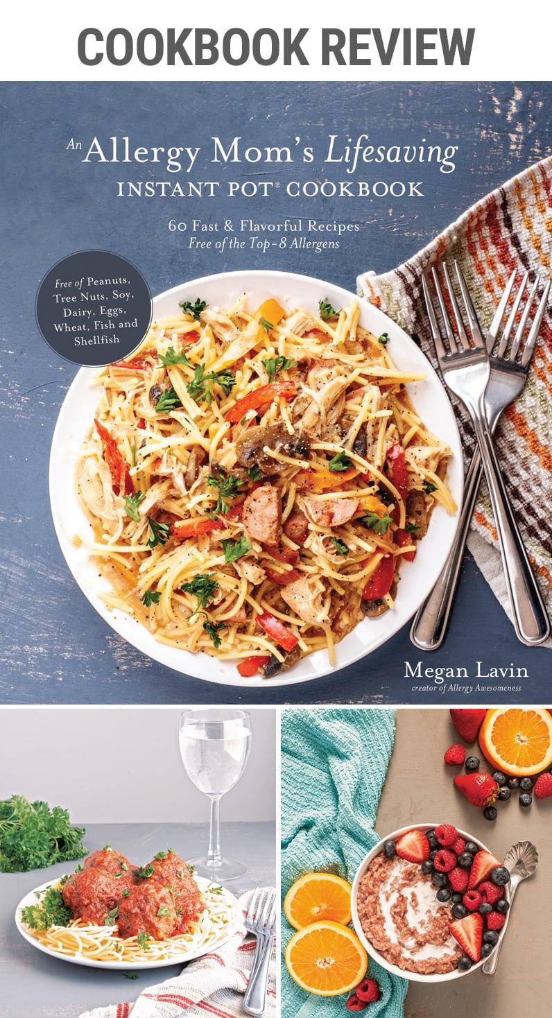 allergy mom lifesaving instant pot cookbook review   #pressurecooker #allergies #glutenfree #eggfree #lactosefree #peanutallergery