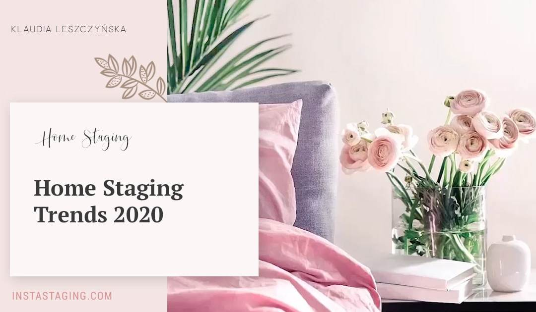 Home Staging Trends for 2020