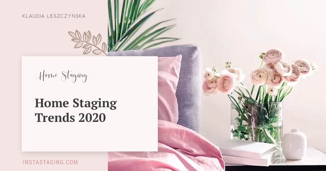 Home Staging Trends 2020