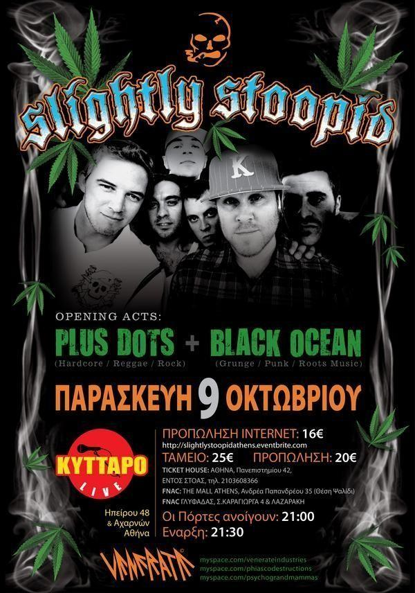 Slightly Stoopid  live 2