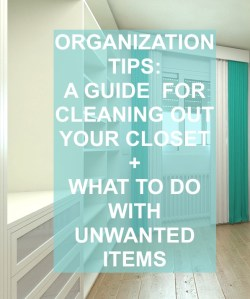 a guide for cleaning out your closet