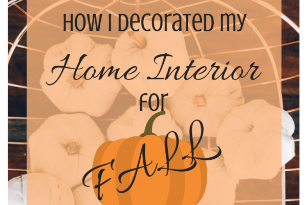 How i decorated my home interior for fall