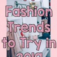 19 Fashion Trends to Try in 2019