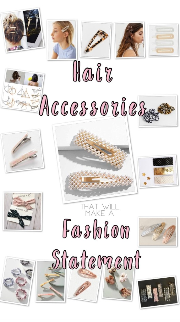 Hair Accessories that will make a Fashion Statement- hair clips, scrunchies, hair goals