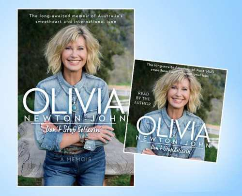 Olivia's new memoir - Don't Stop Believin'