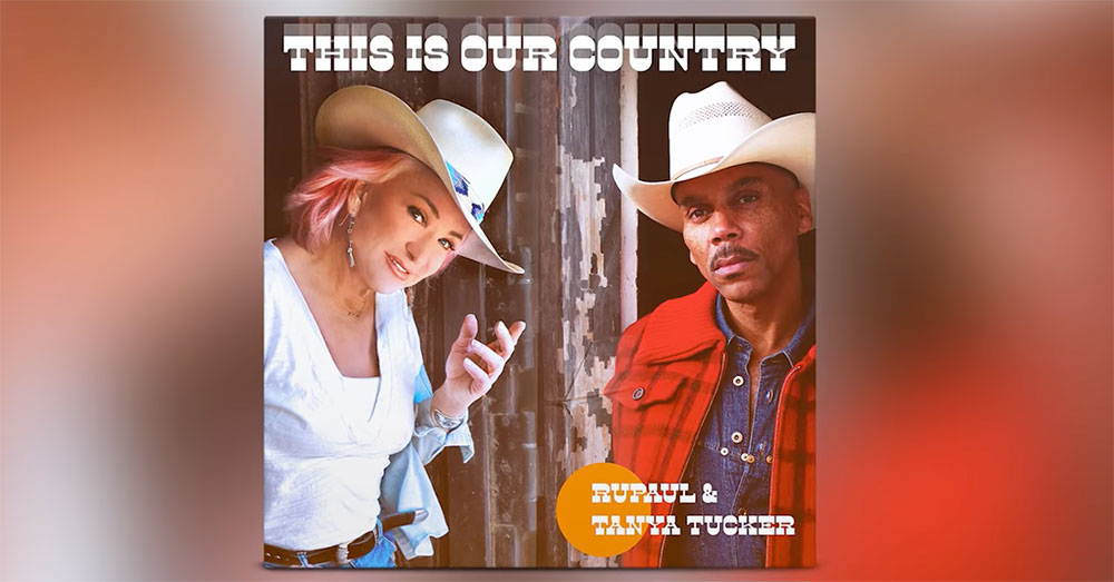 """RuPaul and Tanya Tucker team up for the country music anthem, """"This Is Our Country"""""""