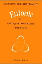 Eutonie et pratiques corporelles pour tous