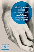 Musica y Eutonia - El Cuerpo en Estado de Arte