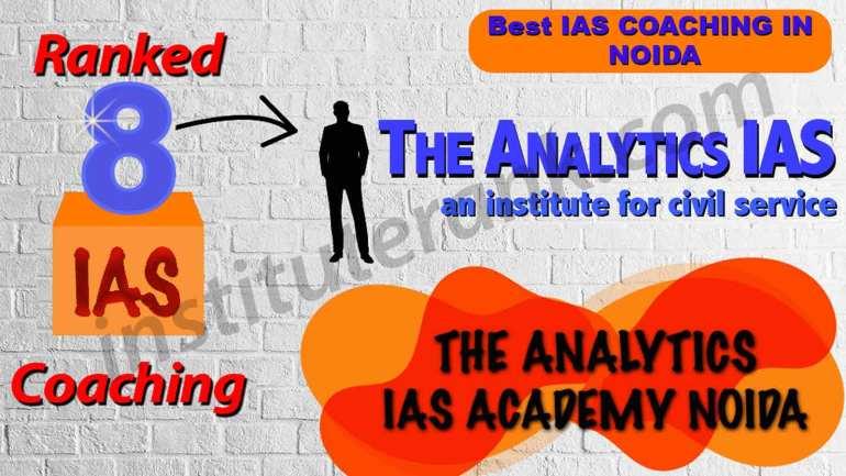 Best IAS Coaching in Noida