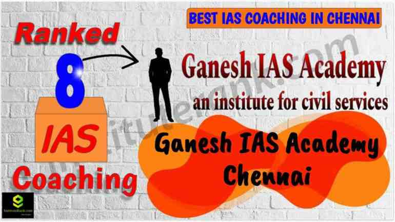 Top IAS Coaching in Chennai