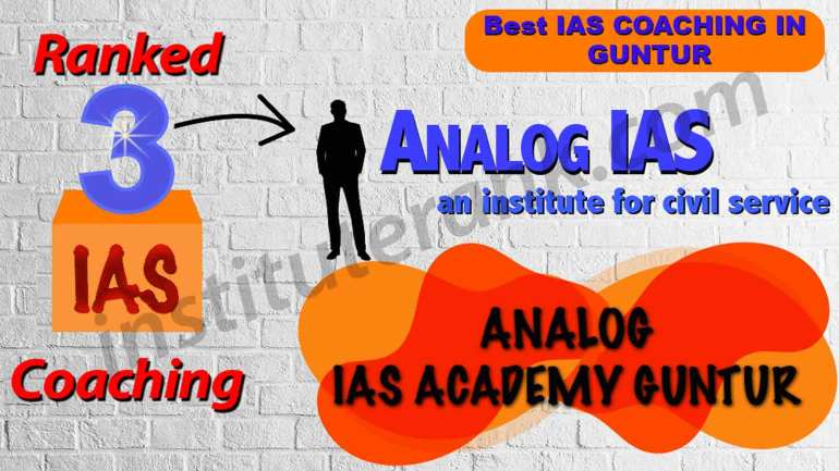 Best IAS Coaching in Guntur