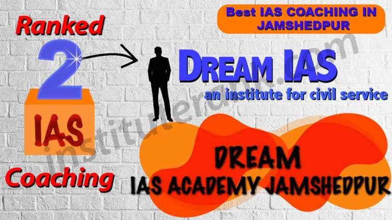 Best IAS Coaching in Jamshedpur