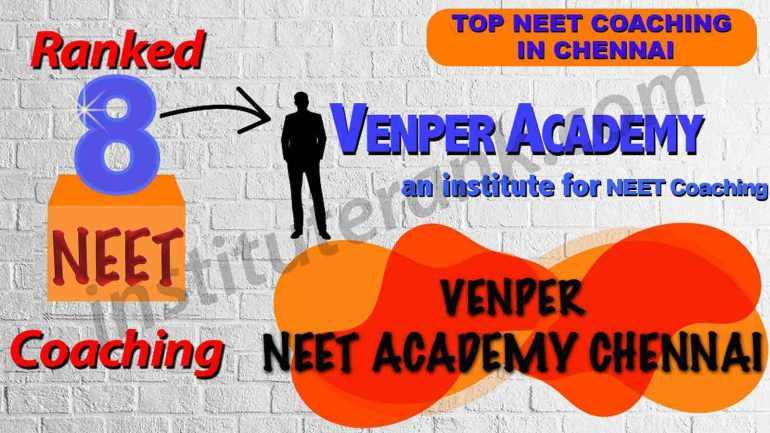 Best NEET Coaching Preparation in Chennai