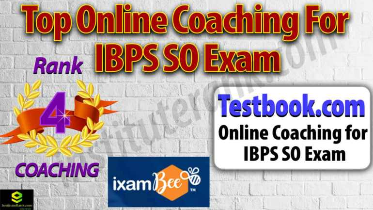 Best Online Coaching Centre for IBPS SO exam