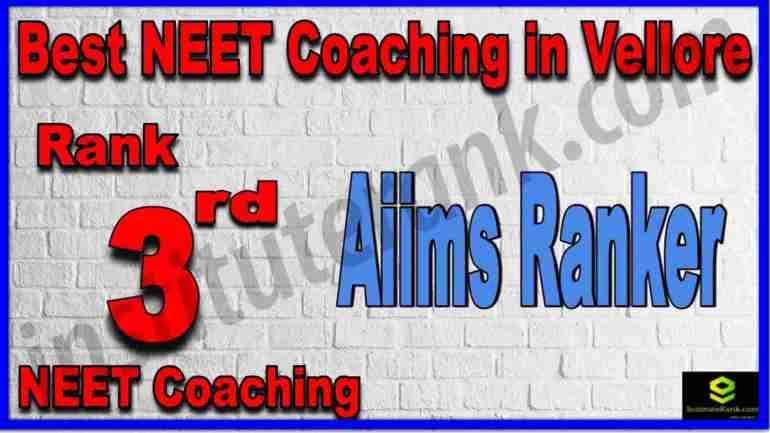 Rank 3rd Best NEET Coaching in Vellore