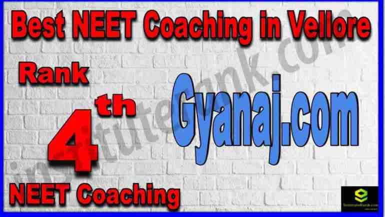 Rank 4th Best NEET Coaching in Vellore