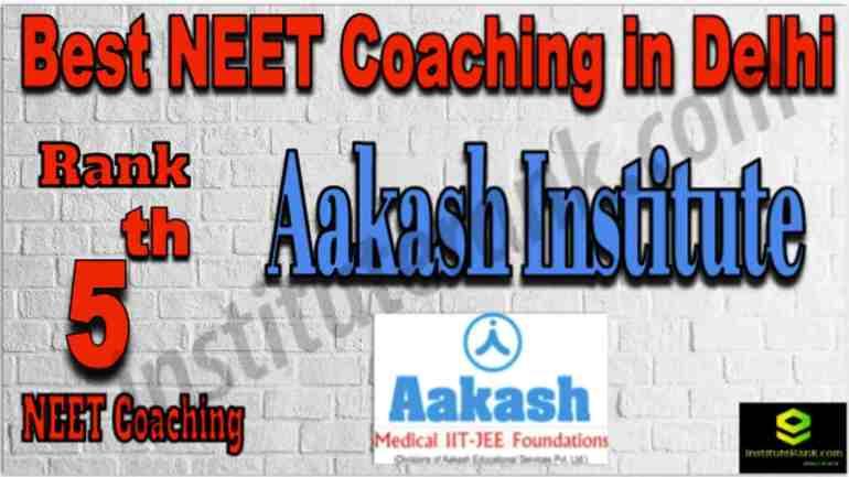 Rank 5 Best NEET Coaching in Delhi