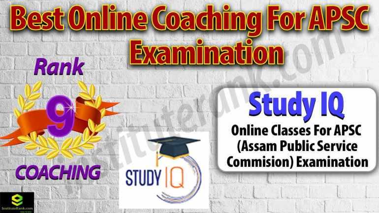 Best Online Coaching for APSC Preparation