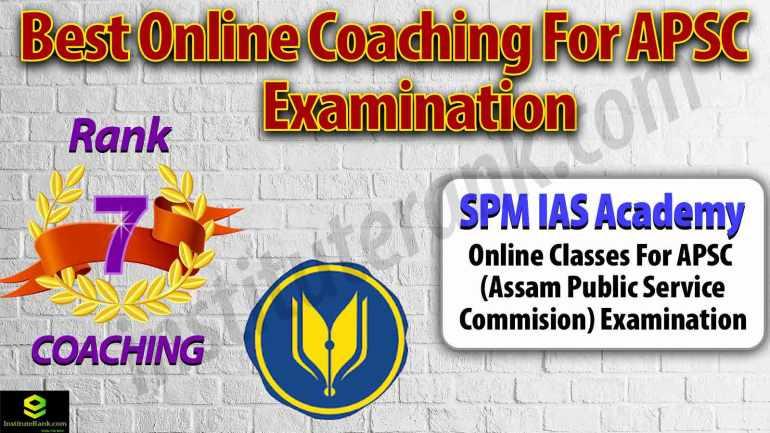 Online Coaching Centre for APSC Examination