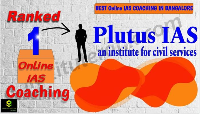 Best Online IAS Coaching in Bangalore