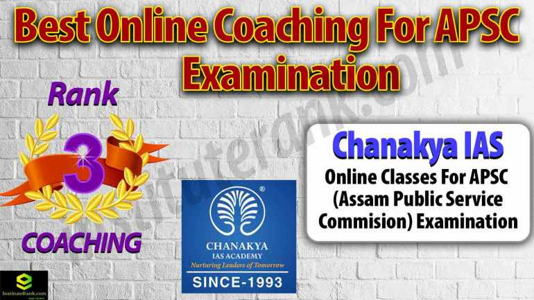 Top Online Coaching Centre for APSC Examination